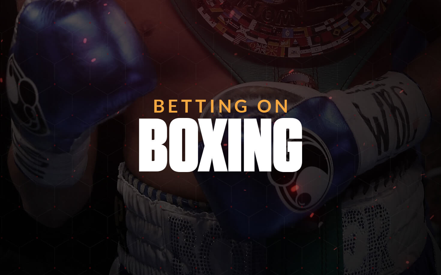 How Boxing betting works?
